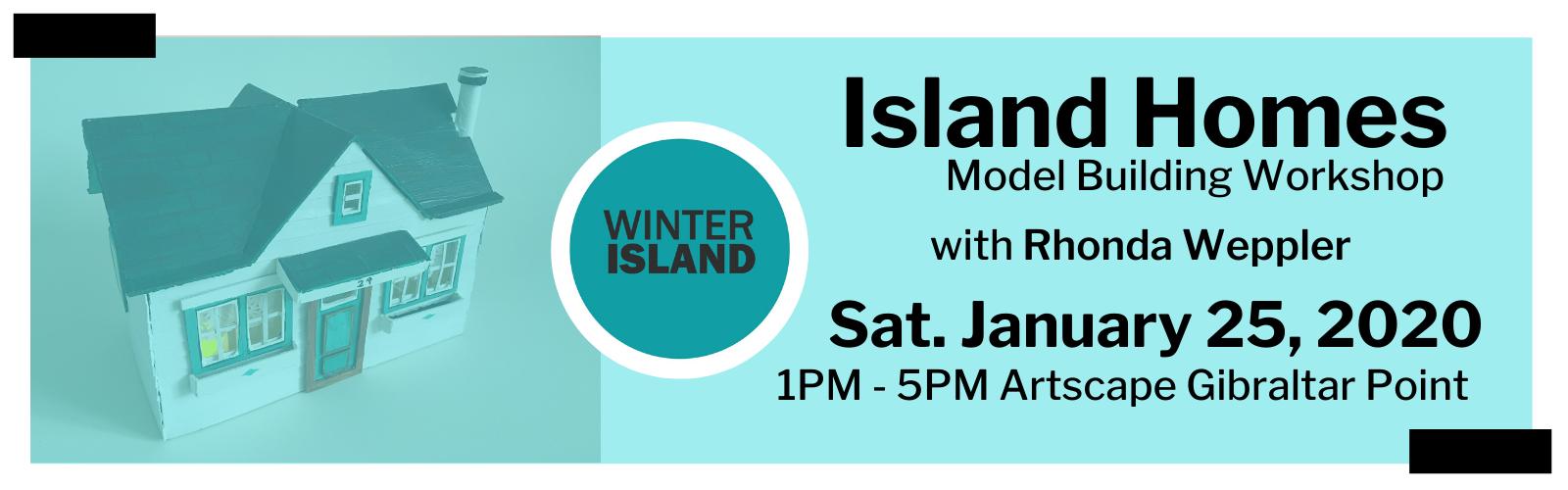 Rhonda Weppler: Island Homes Model Workshop